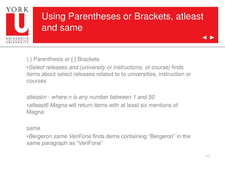 Using Parentheses or Brackets, atleast and same