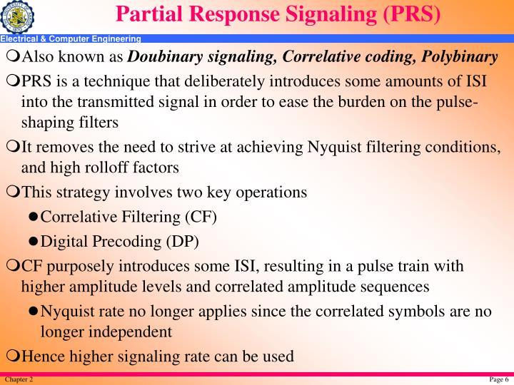 Partial Response Signaling (PRS)