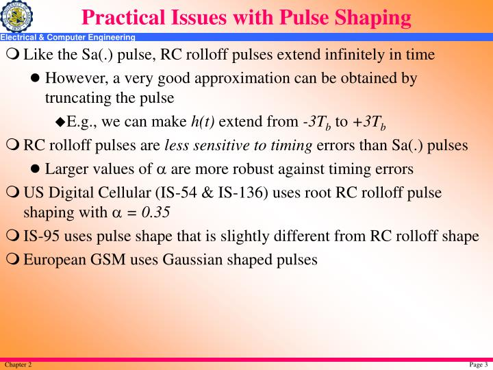 Practical issues with pulse shaping