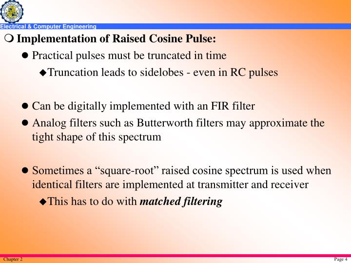 Implementation of Raised Cosine Pulse: