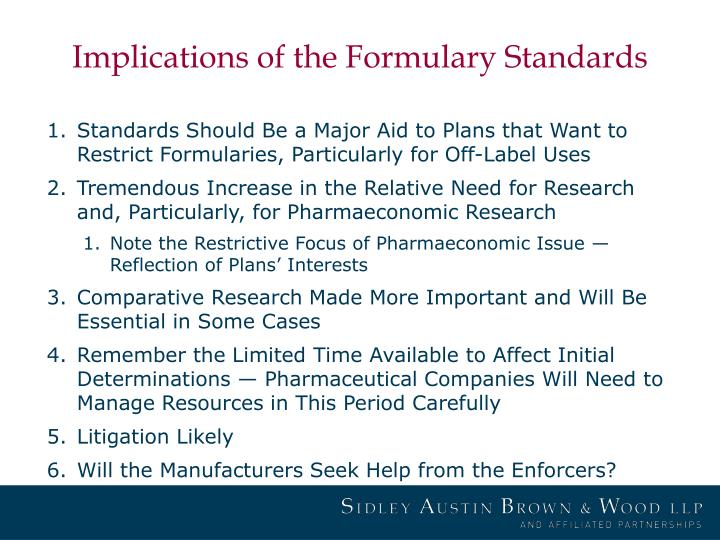 Implications of the Formulary Standards