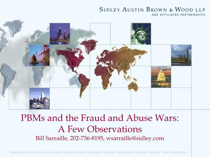 PBMs and the Fraud and Abuse Wars:
