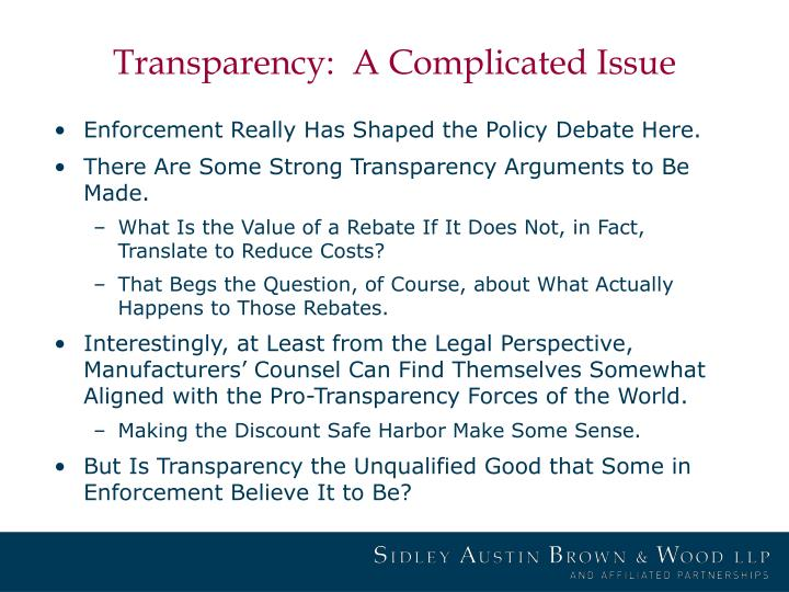 Transparency a complicated issue