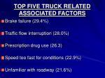 top five truck related associated factors