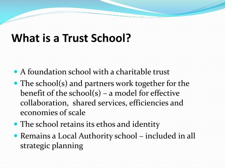What is a trust school