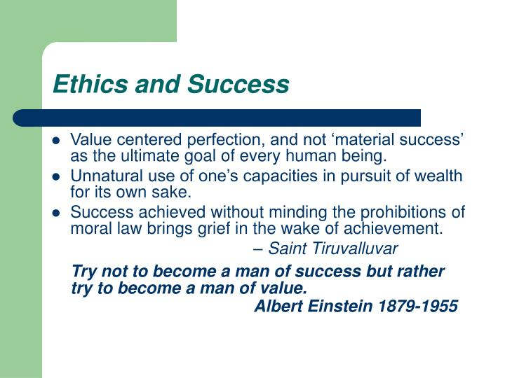 Ethics and Success