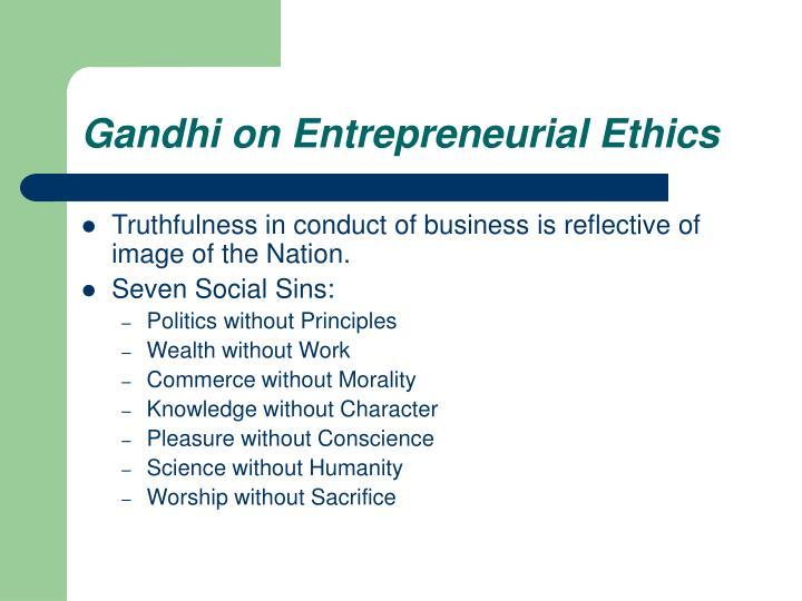 Gandhi on Entrepreneurial Ethics