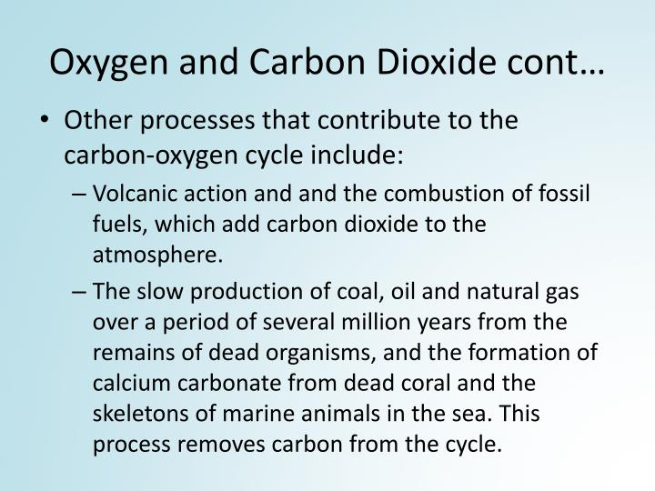 Oxygen and Carbon Dioxide cont