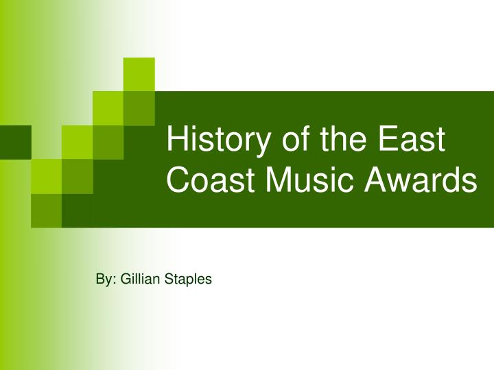 history of the east coast music awards n.