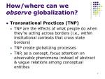 how where can we observe globalization
