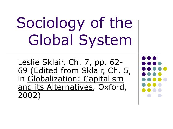 sociology of the global system n.