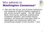 who adheres to washington consensus