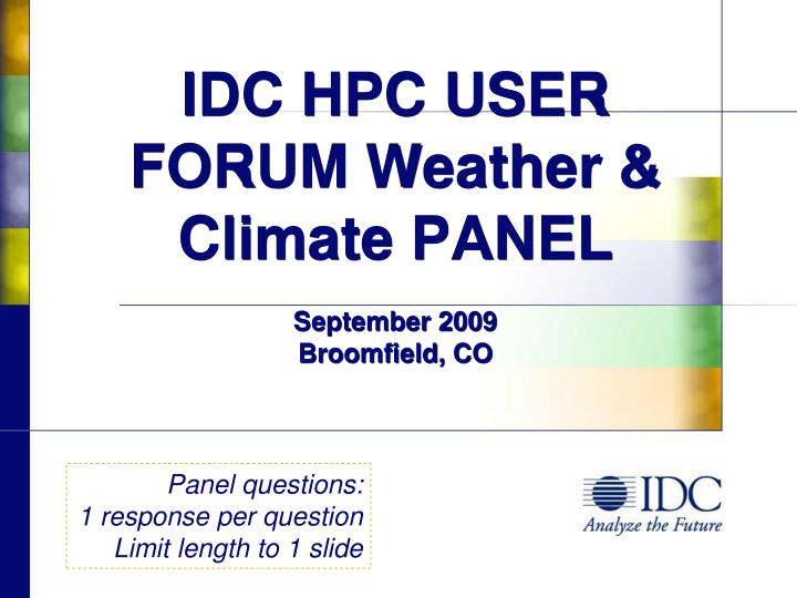idc hpc user forum weather climate panel september 2009 broomfield co n.