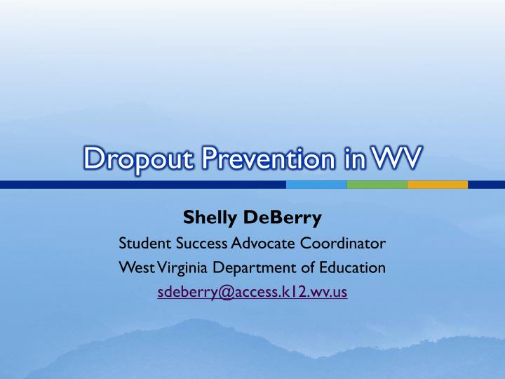 dropout prevention in wv n.