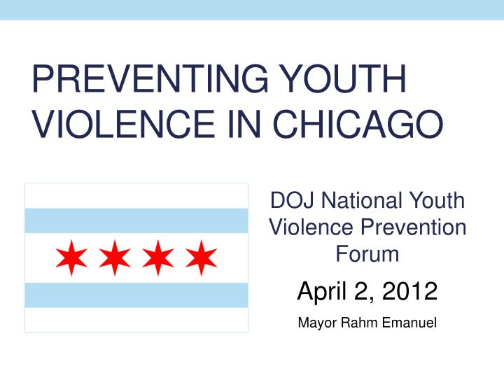 preventing youth violence in chicago n.