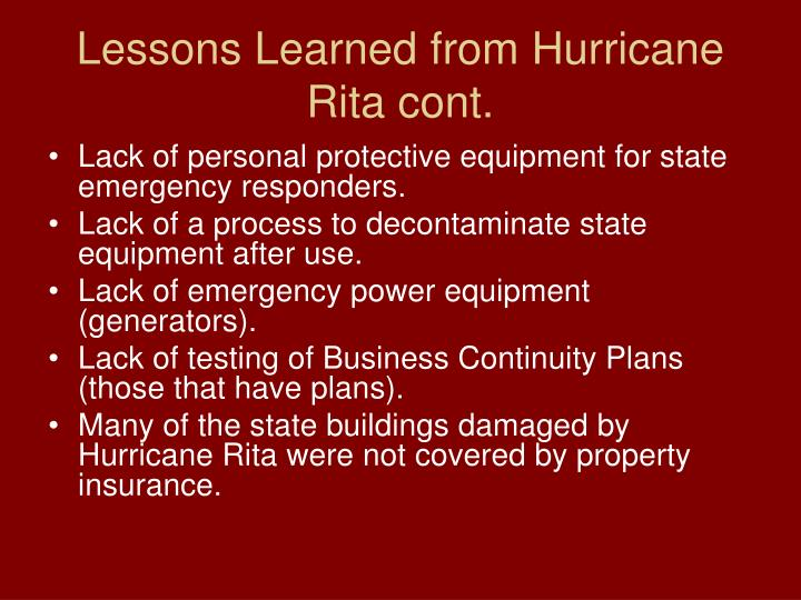 Lessons Learned from Hurricane Rita cont.