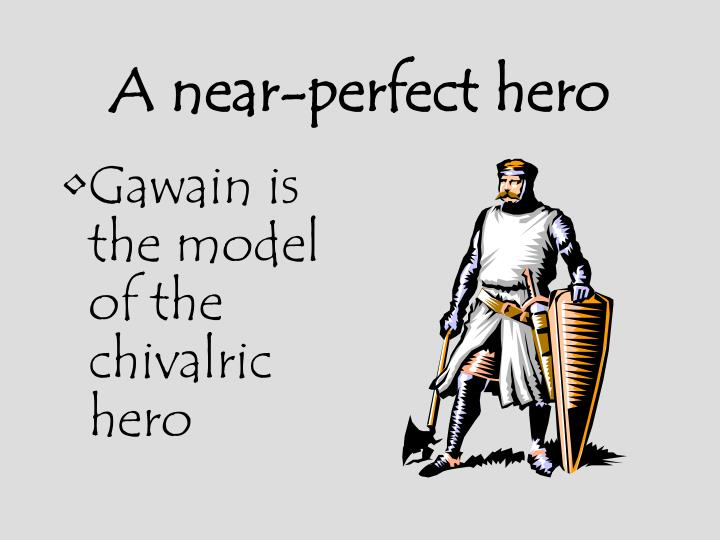 A near perfect hero