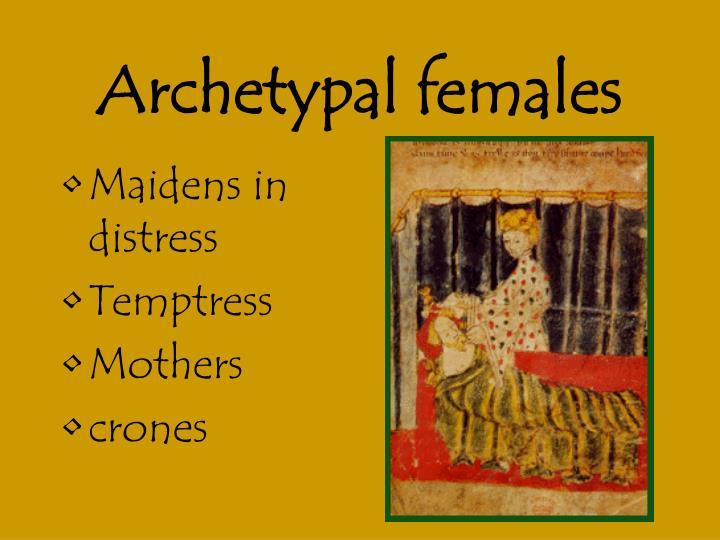 Archetypal females