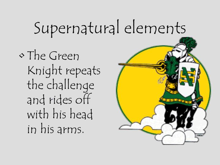Supernatural elements