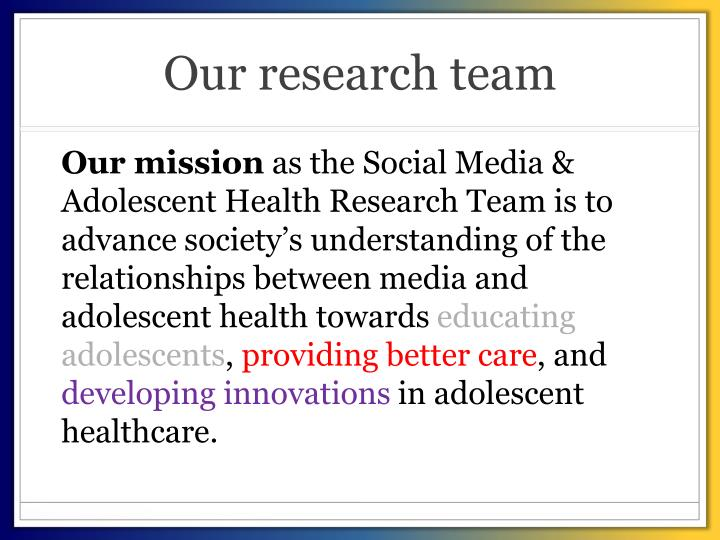 Our research team