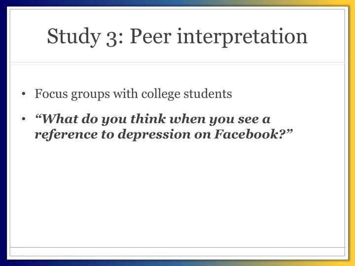 Study 3: Peer interpretation