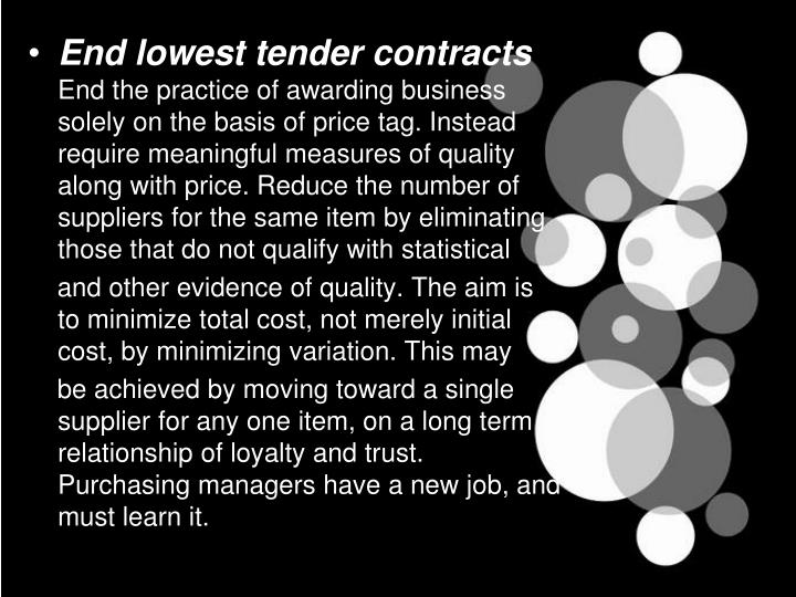 End lowest tender contracts