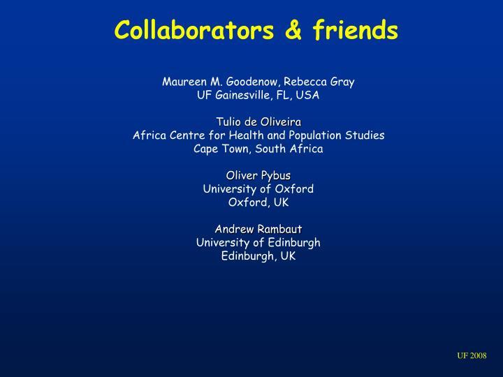 Collaborators & friends