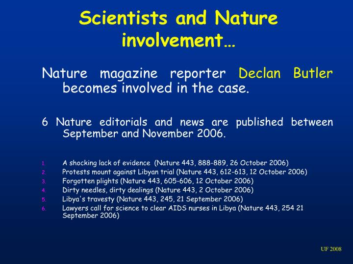 Scientists and Nature involvement…