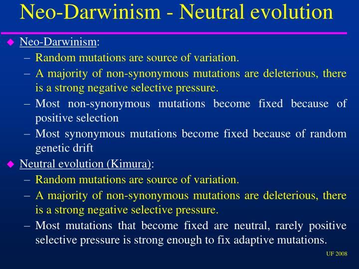Neo-Darwinism - Neutral evolution