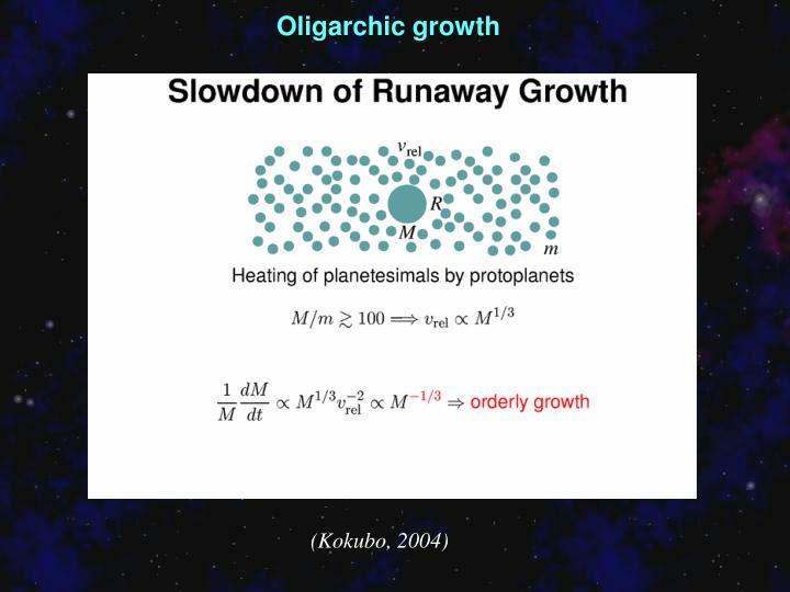 Oligarchic growth