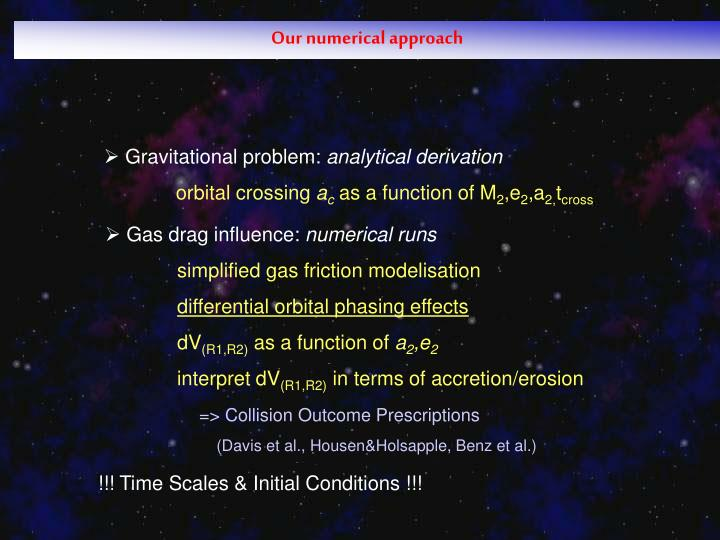 Our numerical approach