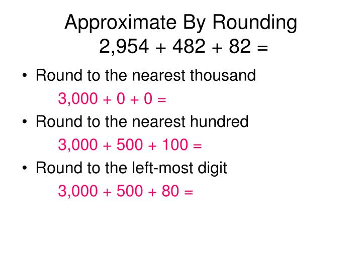 Approximate By Rounding