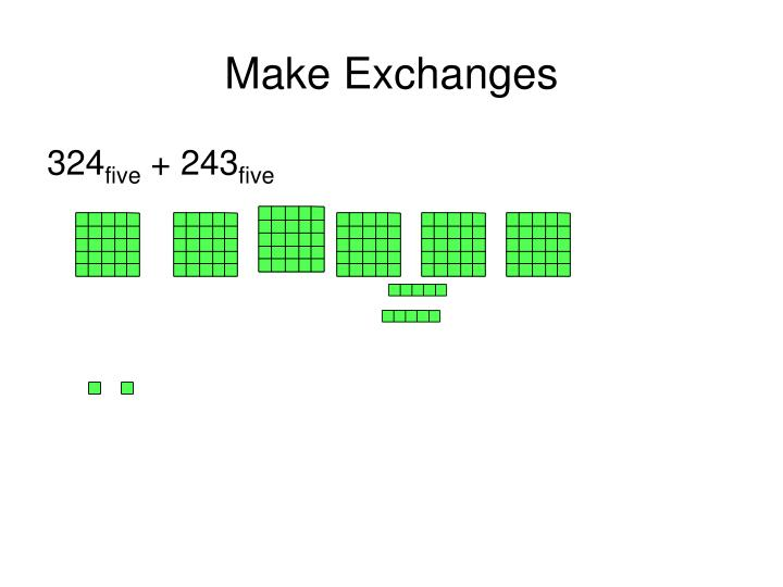 Make Exchanges