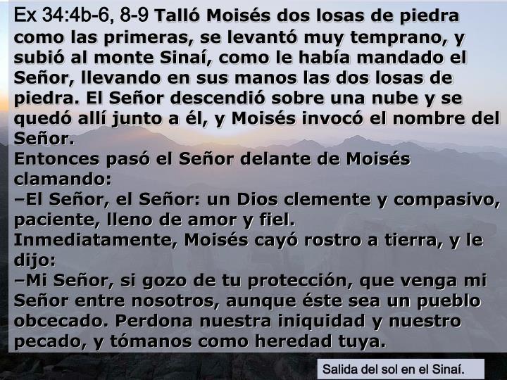 Ex 34:4b-6, 8-9