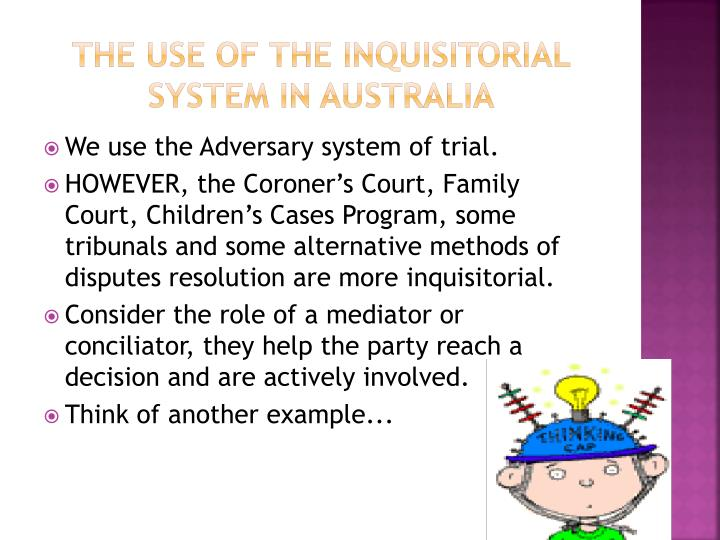 adversary legal system australia Cases definition of adversarial system law a criminal justice in which opposing cases for prosecution and defence are presented to judge or jury who the legal used australia is called an adversary.