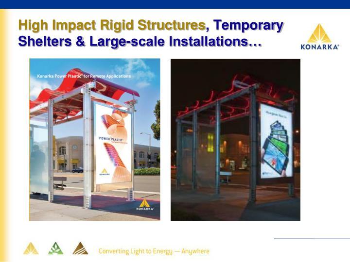 High Impact Rigid Structures