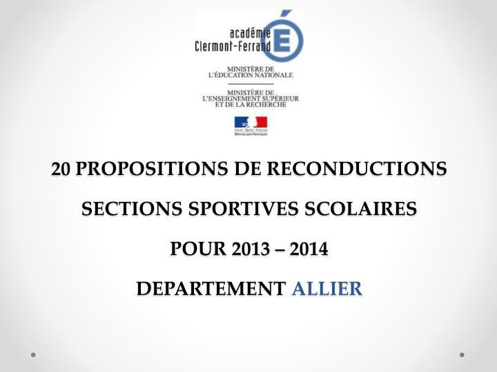 20 PROPOSITIONS DE RECONDUCTIONS SECTIONS SPORTIVES SCOLAIRES