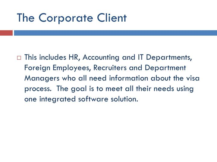 The Corporate Client