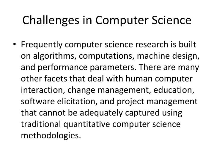 Challenges in Computer Science