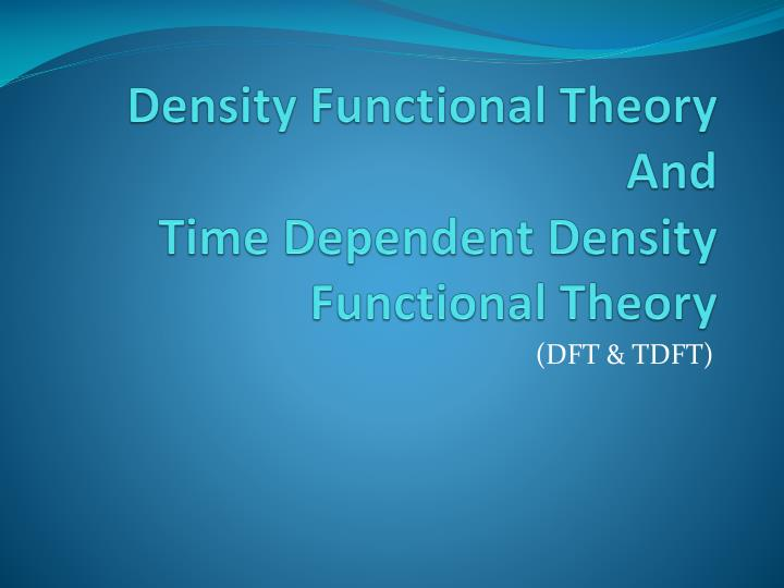 density functional theory thesis Density functional theory studies of this thesis reports the results of first principles theoretical studies of the based on density functional theory.