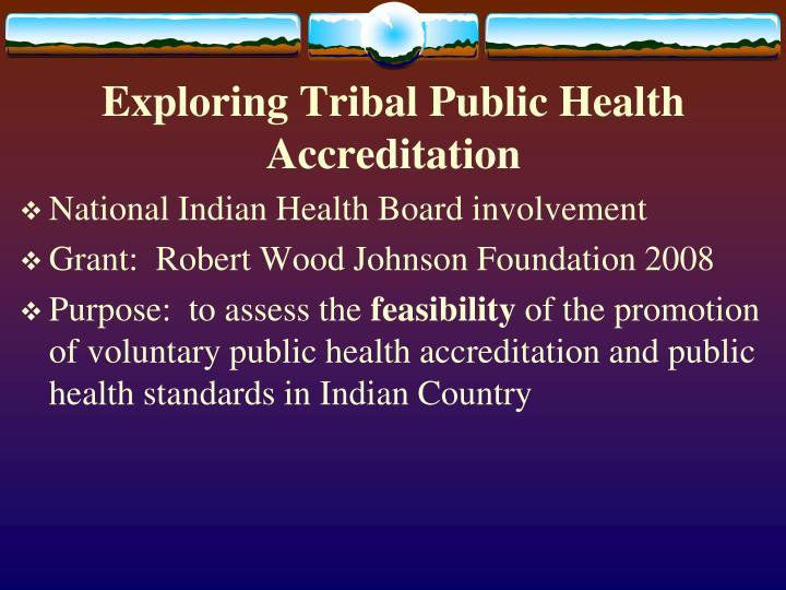 Exploring Tribal Public Health Accreditation