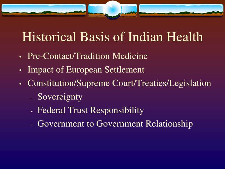 Historical Basis of Indian Health