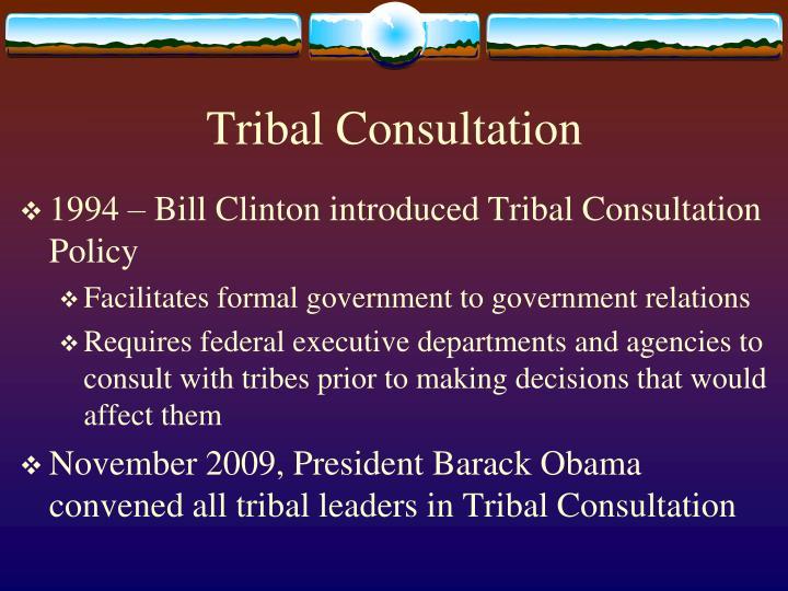 Tribal Consultation