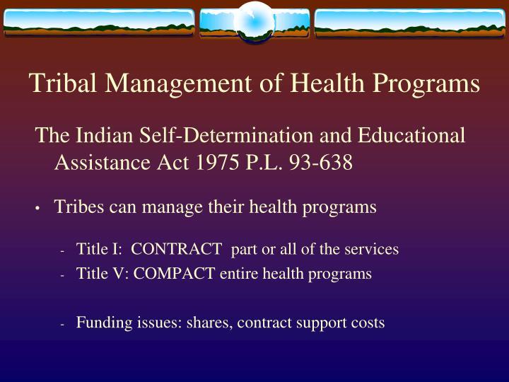 Tribal Management of Health Programs