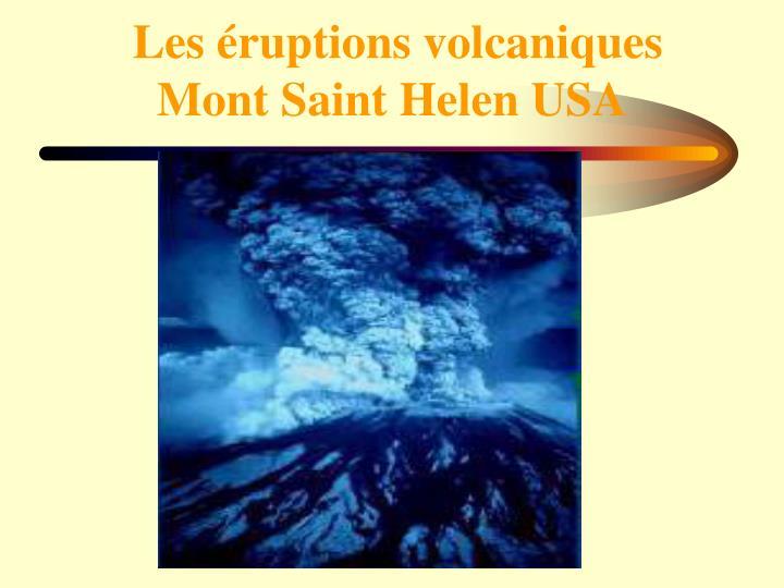 Les éruptions volcaniques