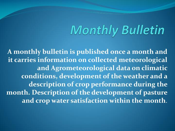 Monthly Bulletin