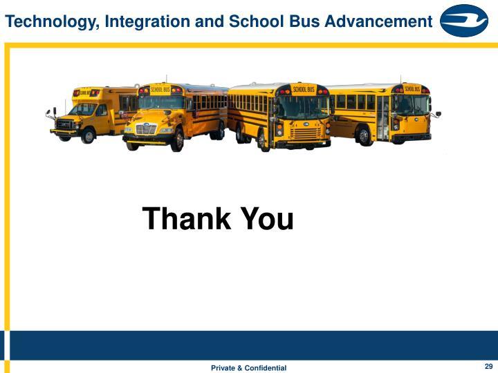 Technology, Integration and School Bus Advancement