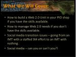 what we w ill cover