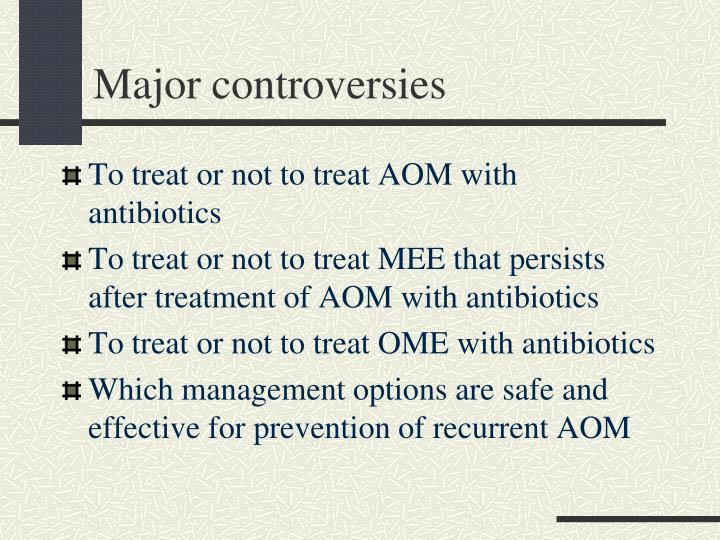 Major controversies