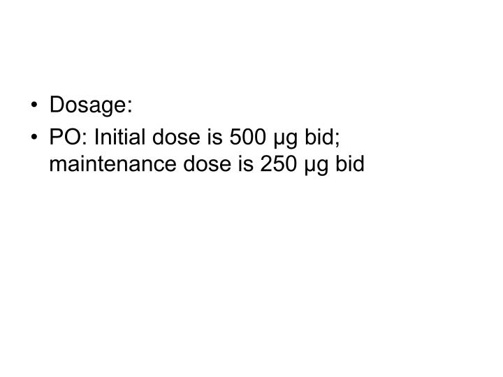 Dosage: